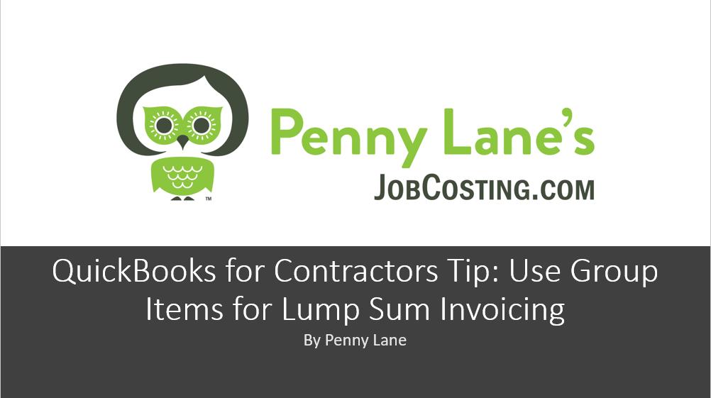 QuickBooks for Contractors Tip – Job Cost and Lump Sum Invoicing