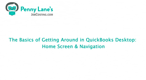 The Basics of Getting Around in QuickBooks Desktop: Home Screen and Navigation